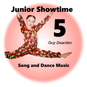 Junior Showtime 5 - Song and Dance Music