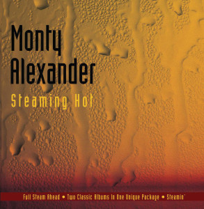 Album Steaming Hot from Monty Alexander