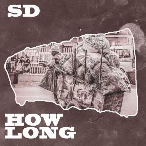 Sd的專輯How Long