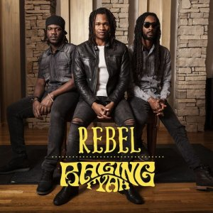 Album Rebel from Raging Fyah