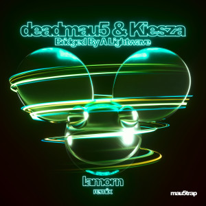 Album Bridged By A Lightwave (Lamorn Remix) from Kiesza
