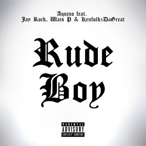 Album Rudeboy (feat. Wais P, Jay Rock & Kenfolks da Great) (Explicit) from Wais P