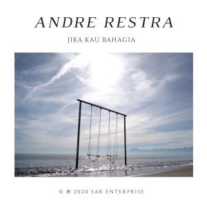 Jika Kau Bahagia dari Andre Restra