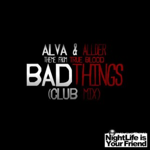 Album Bad Things (Theme from True Blood) from Alva