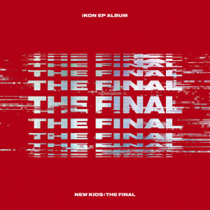 Album NEW KIDS : THE FINAL from iKON