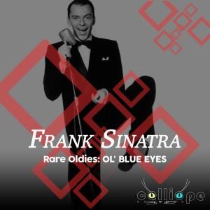 Album Rare Oldies: Ol' Blue Eyes from Frank Sinatra