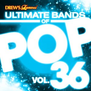 The Hit Crew的專輯Ultimate Bands of Pop, Vol. 36