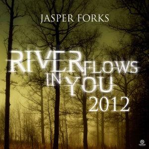 Album River Flows In You 2012 Single from Jasper Forks