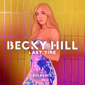 Becky Hill的專輯Last Time (PS1 Remix)