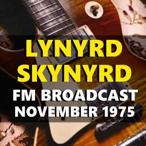 Album Lynyrd Skynyrd FM Broadcast November 1975 from Lynyrd Skynyrd