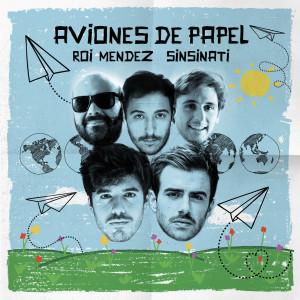 Album Aviones De Papel from Roi Méndez