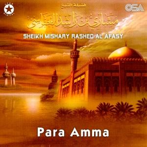 Album Para Amma from Sheikh Mishary Rashed Al Afasy
