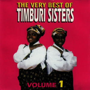 Album The Very Best Of Timburi Sisters Volume 1 from Timburi Sisters