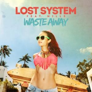 Album Waste Away from Mills