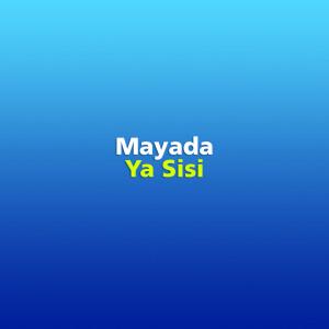 Ya Sisi dari Mayada