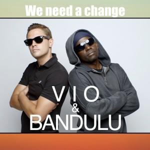 Album We Need a Change from Bandulu