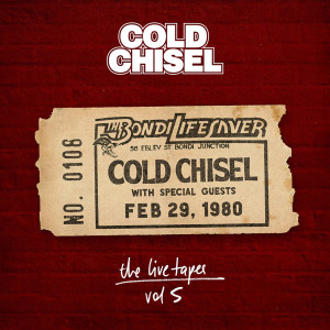 Album The Live Tapes Vol. 5: Live At The Bondi Lifesaver Feb 29, 1980(Explicit) from Cold Chisel