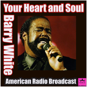 Album Your Heart and Soul from Barry White