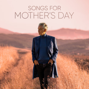 Album Songs for Mother's Day from Andrea Bocelli