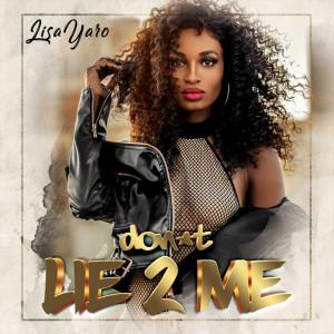 Album Don't Lie 2 Me from Lisa Yaro