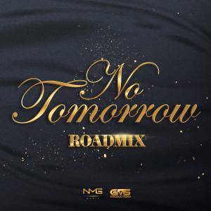 Album No Tomorrow (Road Mix) from Kerwin Du Bois