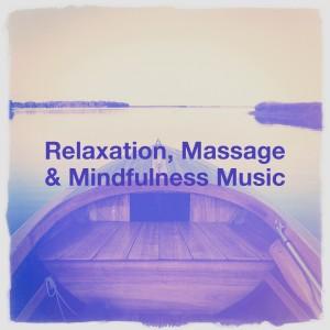 Kundalini: Yoga的專輯Relaxation, Massage & Mindfulness Music
