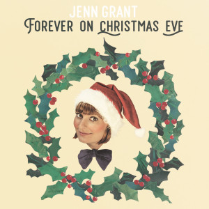 Album Forever on Christmas Eve from Jenn Grant