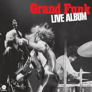Album Live Album from Grand Funk Railroad
