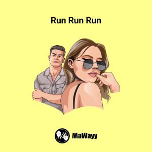 Album Run Run Run from MaWayy