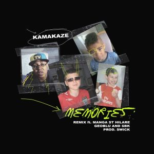 Album Memories (feat. Geoblu, SBK & Manga Saint Hilare) from Kamakaze