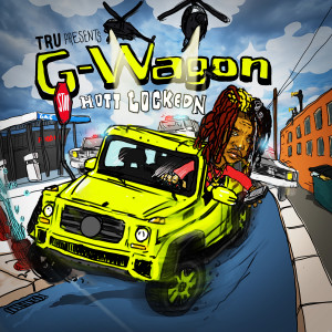 Album G-Wagon from Hott LockedN