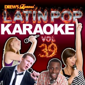 The Hit Crew的專輯Latin Pop Karaoke, Vol. 39