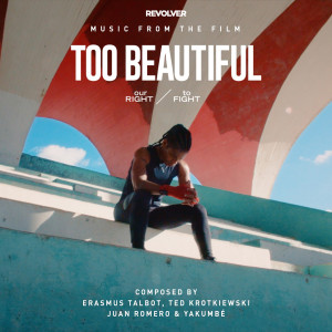 Album Too Beautiful: Our Right to Fight (Original Soundtrack) from Yakumbé