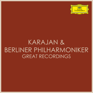 卡拉杨的專輯Karajan & Berliner Philharmoniker - Great Recordings