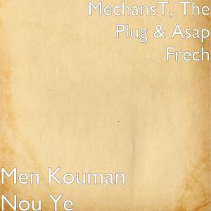 Album Men Kouman Nou Ye from The Plug
