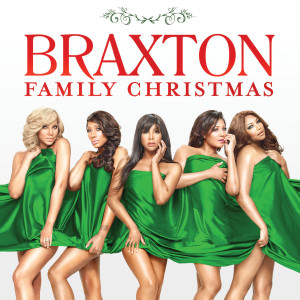 Album Braxton Family Christmas from The Braxtons