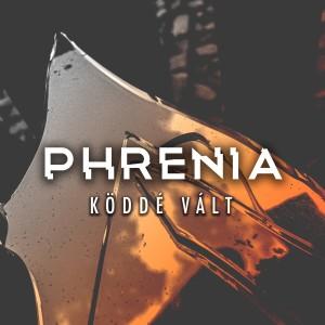 Album Köddé Vált from Phrenia