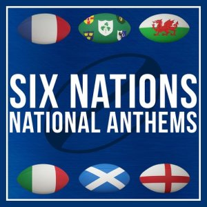 Album R.B.S. 6 Nations National Anthems from The First Fifteen Choir