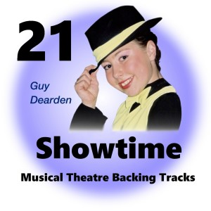 Guy Dearden的專輯Showtime 21 - Musical Theatre Backing Tracks