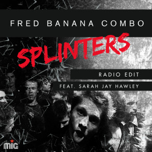 Album Splinters from Fred Banana Combo