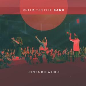 Cinta Dihatiku dari Unlimited Fire Band