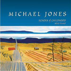 Echoes Of Childhood 2002 Michael Jones
