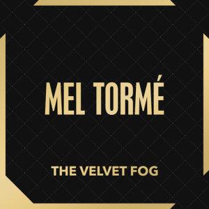 Album The Velvet Fog from Mel Torme