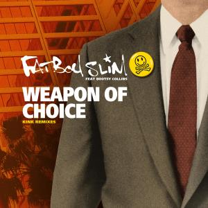 Album Weapon of Choice (feat. Bootsy Collins) (KiNK Remixes) from Fatboy Slim