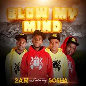 Album Blow My Mind from Sosha