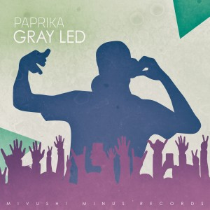 Album Paprika from Gray Led