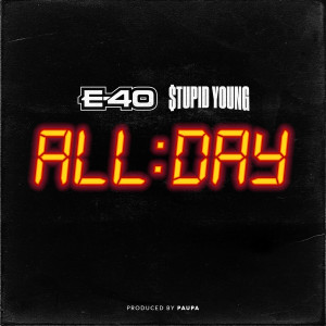 Listen to All Day song with lyrics from $tupid Young