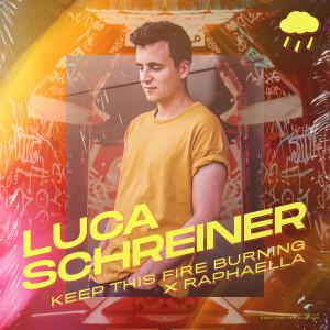 Album Keep This Fire Burning from Luca Schreiner