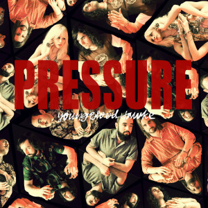 Album Pressure from Youngblood Hawke