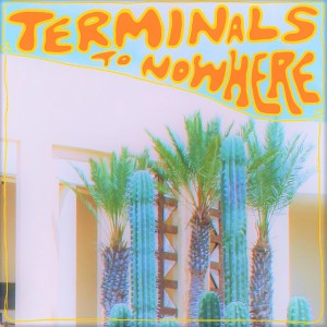 Album Terminals to Nowhere from Rosey Bengal